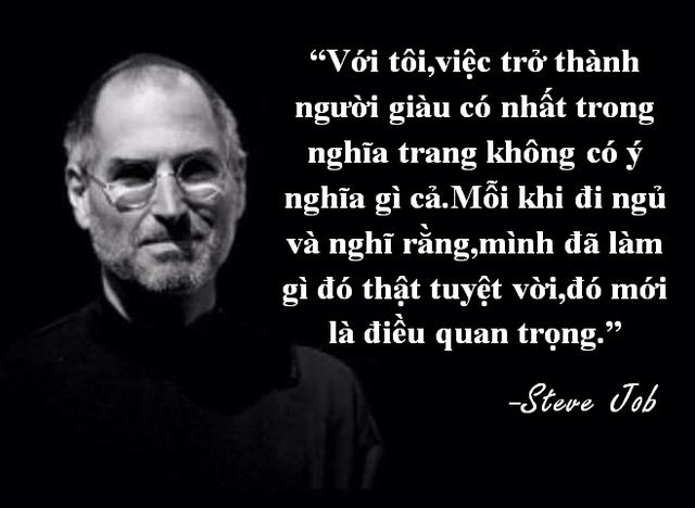 """Những câu nói truyền cảm hứng """"bất hủ"""" của Steve Jobs - 7"""