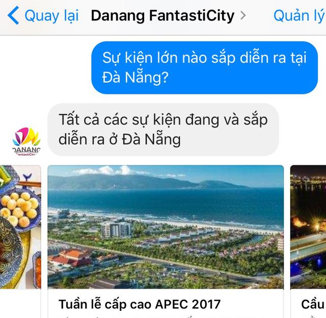 PV Dân trí trải nghiệm chatbot Danang FantastiCity qua facebook với từ khóa tra cứu sự kiện sắp diễn ra tại Đà Nẵng và nhanh chóng nhận được câu trả lời một loạt sự kiện, trong đó có Tuần lễ Cấp cao APEC