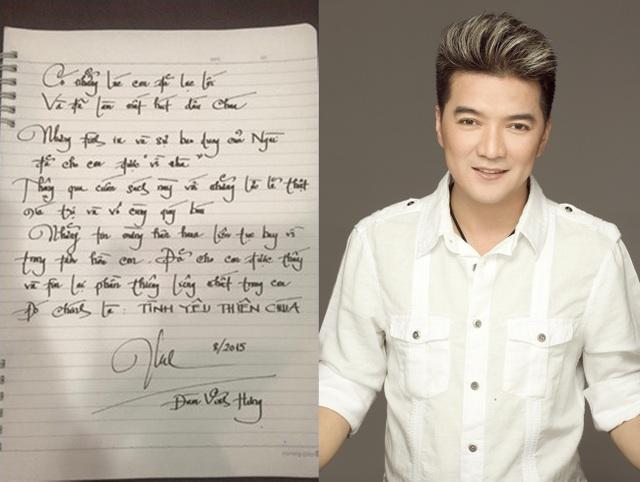 Một nam ca sĩ có chữ viết bay bổng và rất đẹp là Đàm Vĩnh Hưng.
