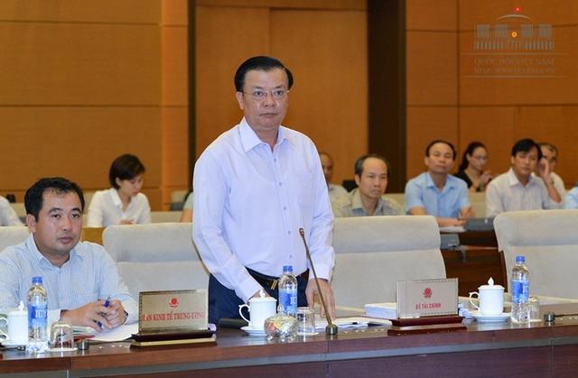 Bộ trưởng Tài chính Đinh Tiến Dũng giải trình thêm về một số nội dung trong dự thảo luật.