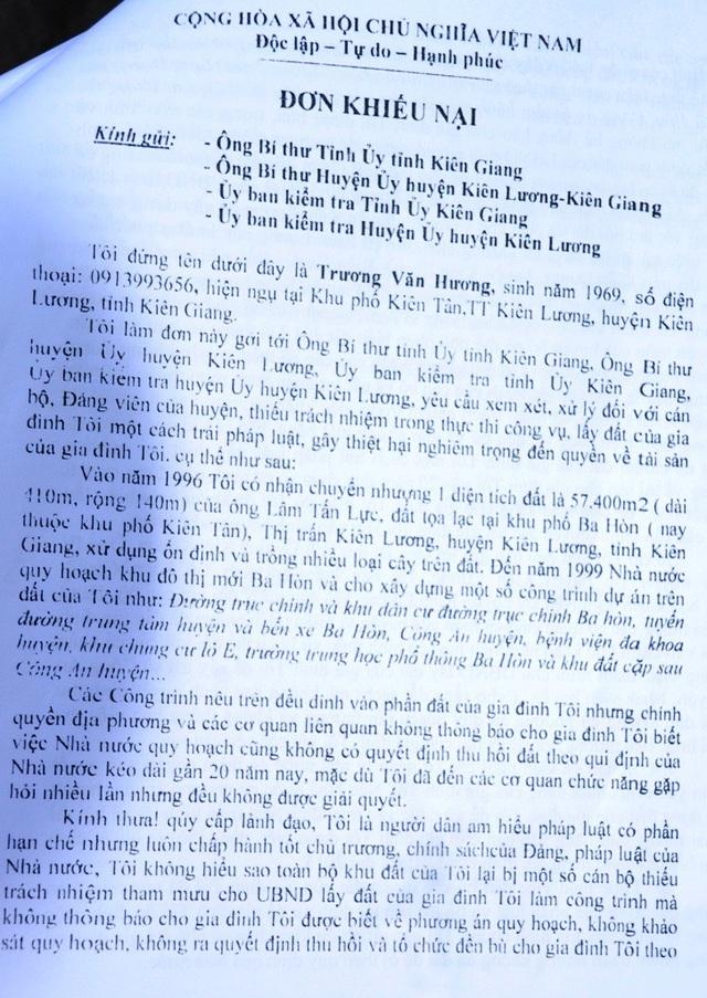 Nhiều năm qua, ông Trương Văn Hương đã làm đơn gửi nhiều nơi nhưng chưa được cơ quan nào xem xét quyền và lợi ích của gia đình ông trong việc UBND tỉnh Kiên Giang thu hồi hàng ngàn mét vuông đất của ông từ 1999