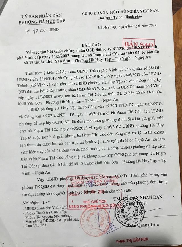 Đến ngày 29/6/2012, UBND phường Hà Huy Tập đã có báo cáo về việc thu hồi GCNQSDĐ số W611326 do UBND TP Vinh cấp ngày 11/3/2003 mang tên bà Phạm Thị Cúc tại thửa 04, tờ bản đồ số 18, thuộc khối Yên Sơn.