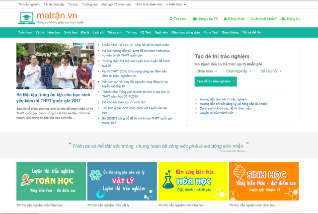 Website matran.vn với mong muốn tạo lên ma trận đề thi trắc nghiệm kiến thức đồng hành cùng sĩ tử mỗi mùa thi.