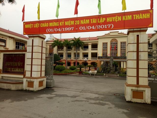 Huyện Ủy Kim Thành, nơi có Bí thư và Phó bí thư đang được có nhiều người thân cùng làm lãnh đạo trong huyện này