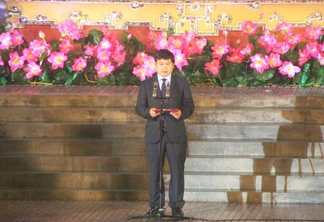 Ông Nguyễn Văn Thành, Chủ tịch UBND TP Huế đọc diễn văn khai mạc