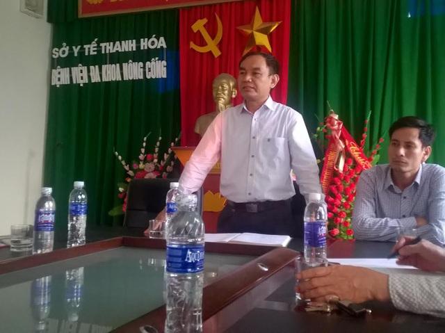 Ông Lê Nguyên Khanh, Giám đốc bệnh viện Đa khoa Nông Cống cho biết rất lấy làm tiếc khi bệnh viện liên tiếp để xảy ra rủi ro