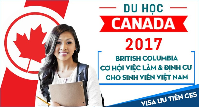 Du học Canada British Columbia – Trao cơ hội việc làm & định cư cùng visa ưu tiên 2017 - 1