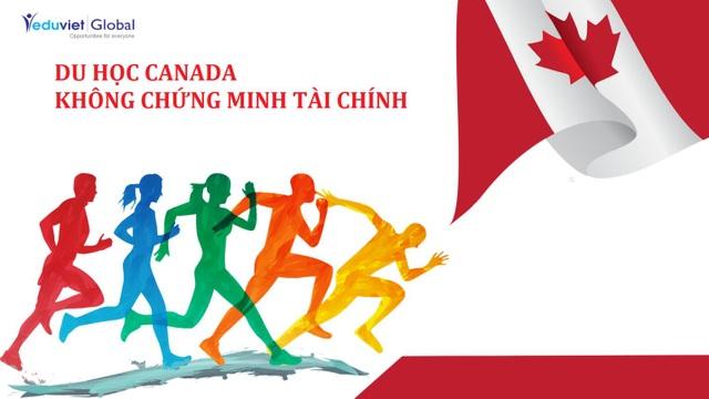 Không chứng minh tài chính - Thẳng tiến Canada - 1