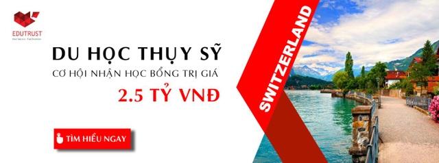 Du học Thụy Sĩ: Cơ hội nhận các suất học bổng giá trị 2.5 tỷ VNĐ dành cho DHS Việt Nam - 1