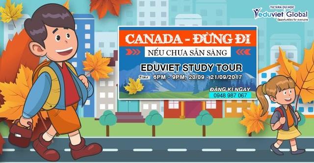 Eduviet Study Tour 2017: Canada - Đừng đi nếu chưa sẵn sàng - 1
