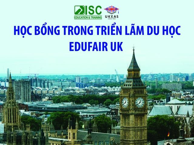 Học bổng dành riêng cho du học sinh dự triển lãm eduFair UK 2017 - 1