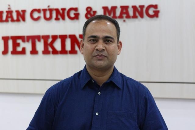 Ông Indranil Kar - Giám đốc hệ thống Học Viện Mạng & Phần cứng Jetking toàn cầu.