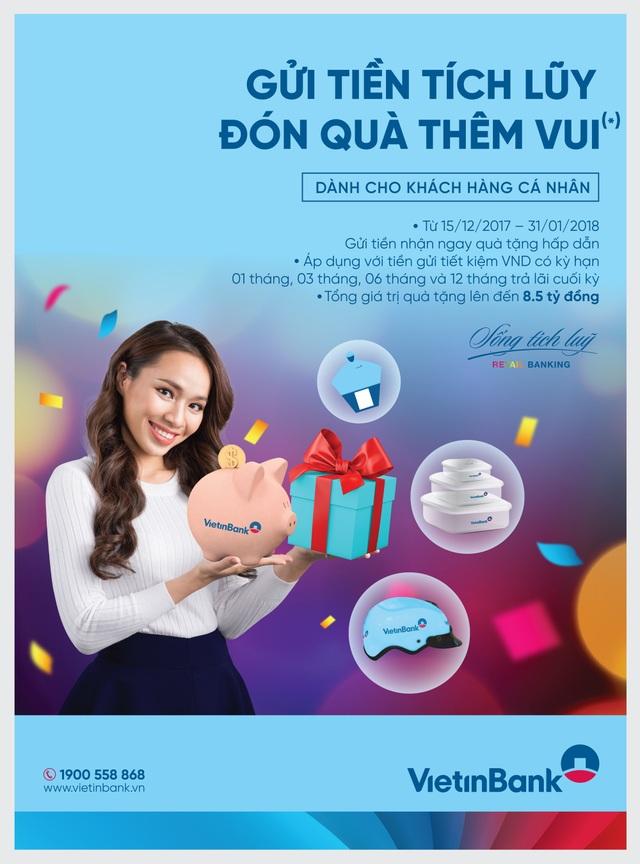 """Cùng VietinBank """"Gửi tiền tích lũy - Đón quà thêm vui"""" - 1"""