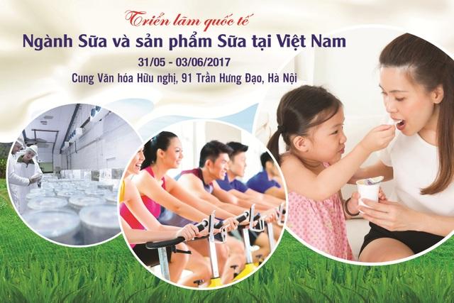 VIETNAM DAIRY là sự kiện có quy mô lớn của ngành Sữa lần đầu tiên tổ chức tại Việt Nam.