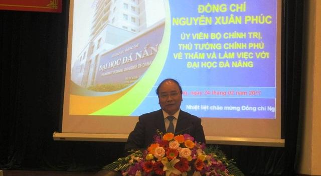 Thủ tướng Nguyễn Xuân Phúc phát biểu kết luận buổi làm việc với ĐH Đà Nẵng