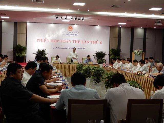 Ủy ban Kinh tế của Quốc hội đã họp phiên toàn thể lần thứ 6 tại Đà Nẵng