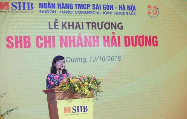 Bà Nguyễn Thị Hải Vân – Giám đốc NHNN Việt Nam chi nhánh tỉnh Hải Dương khẳng định NHNN tỉnh Hải Dương luôn ủng hộ, tạo điều kiện cho sự phát triển của SHB CN Hải Dương