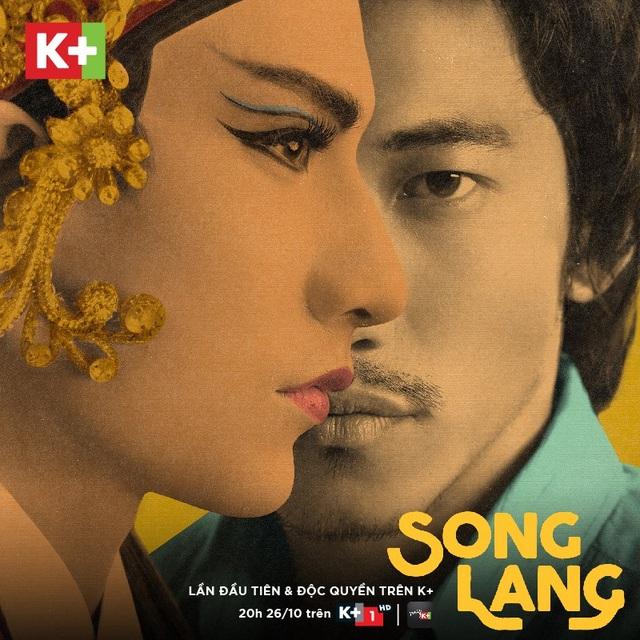Song Lang hội ngộ khán giả yêu phim Việt vào 20h ngày 26/10 trên K+1