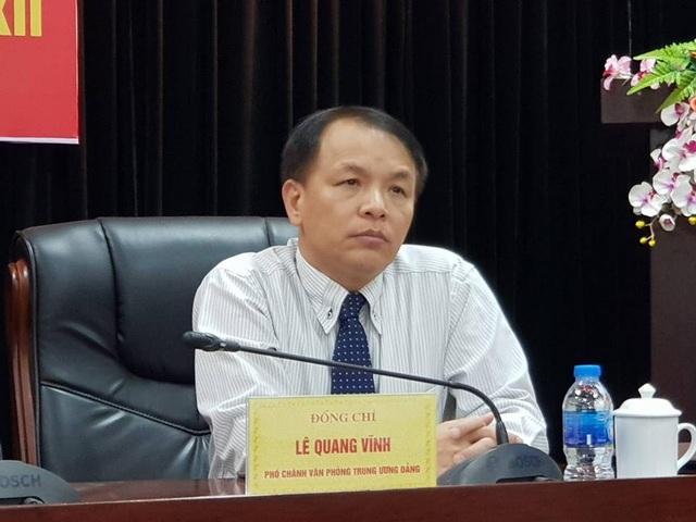 Phó Chánh Văn phòng TƯ Đảng Lê Quang Vĩnh