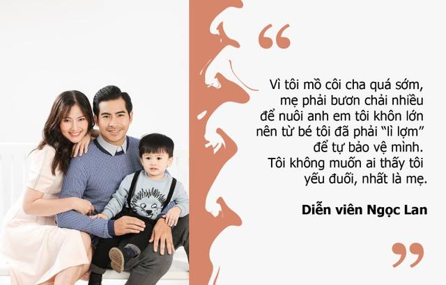 """Diễn viên Ngọc Lan: Từ bé tôi đã phải """"lì lợm"""" để tự bảo vệ mình"""