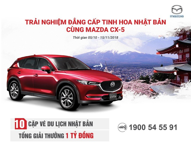 """Mazda Việt Nam tổ chức chương trình rút thăm trúng thưởng vé du lịch Nhật Bản như một lời tri ân dành tặng cho khách hàng đã, đang và sẽ tiếp tục đồng hành cùng thương hiệu Mazda nói chung và Mazda CX-5 nói riêng. Các khách hàng may mắn trúng thưởng sẽ được khám phá những địa danh nổi tiếng, trải nghiệm nét đẹp văn hoá cùng tinh hoa ẩm thực của """"Xứ sở hoa anh đào"""" - đất nước đã sản xuất ra những sản phẩm Mazda với tinh hoa thiết kế và công nghệ hàng đầu."""
