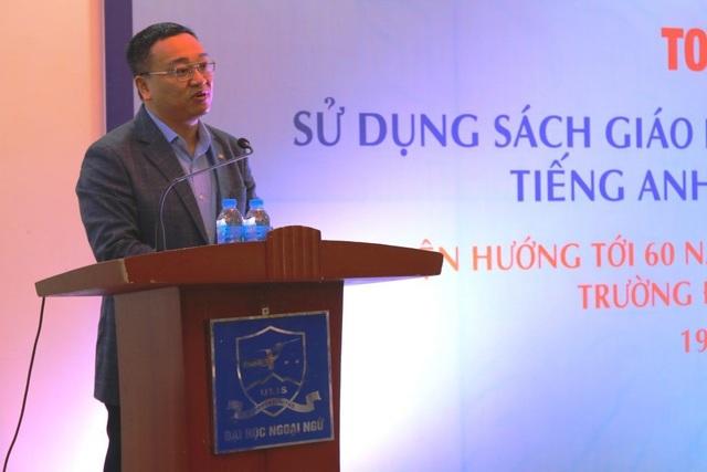 TS Đỗ Tuấn Minh, Hiệu trưởng Trường ĐHNN- ĐH Quốc gia Hà Nội, cựu sinh viên Khoa Anh văn.