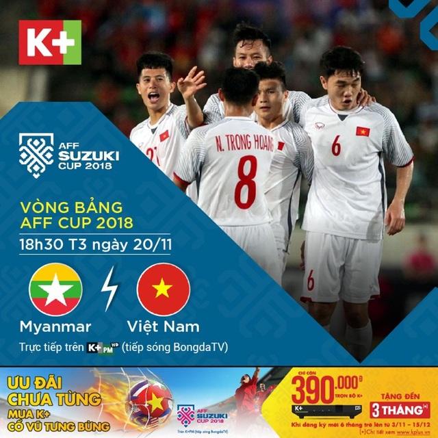 Đón xem trận đấu giữa Myanmar- Việt Nam được phát sóng trên kênh K+PM với tín hiệu vệ tinh HD sắc nét phủ sóng toàn quốc