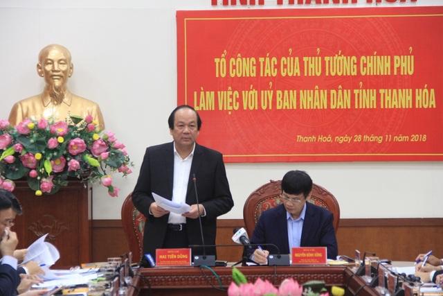 Bộ trưởng, Chủ nhiệm VPCP Mai Tiến Dũng ngoài việc đánh giá cao nhiều nội dung tỉnh Thanh Hóa đạt được cũng đề nghị Thanh Hóa phải khắc phục tình trạng quan lộ thần tốc.