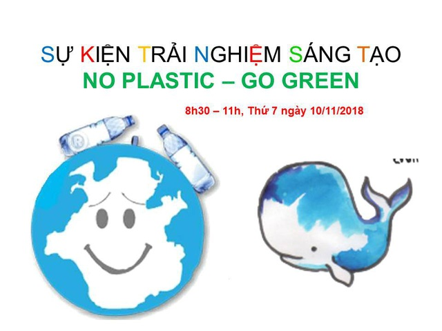 Sự kiện Trải nghiệm No Plastic - Go Green, các em nhỏ chung tay bảo vệ môi trường - 1