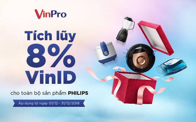 VinPro tích điểm tới 8% giá trị hoá đơn vào tài khoản VinID cho sản phẩm Philips.