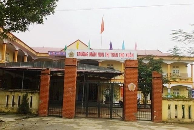 Trường Mầm non thị trấn Thọ Xuân, nơi xảy ra sự việc thương tâm.