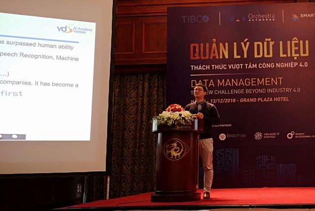 TS. Nguyễn Xuân Hoài, Đồng sáng lập & Giám đốc Học viện AI Việt Nam khẳng định không phải cứ có nhiều dữ liệu thì mặc nhiên chúng ta sẽ có AI tốt.