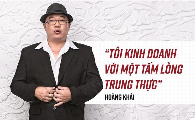 Doanh nhân Hoàng Khải với một phát ngôn về kinh doanh trước khi dính lùm xùm gian lận hàng Trung Quốc - nhãn Việt.