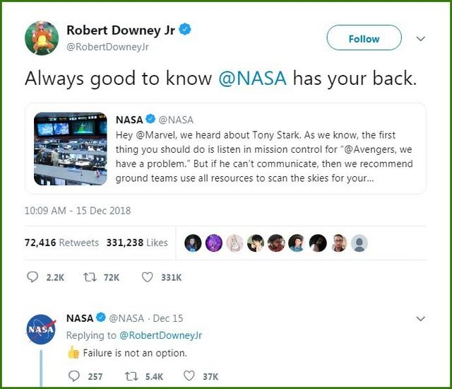 Nam diễn viên Robert Downey Jr cũng đáp lại sự quan tâm của NASA. NASA hồi đáp chắc nịch rằng: Thất bại không phải là một lựa chọn.