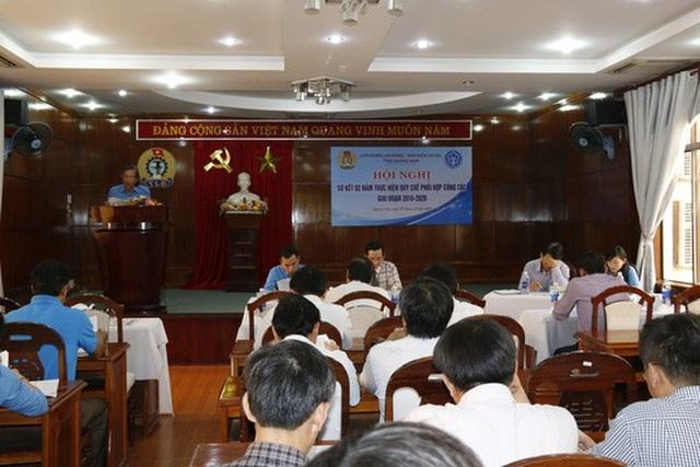 LĐLĐ và BHXH tỉnh Quảng Nam sơ kết 2 năm thực hiện quy chế phối hợp