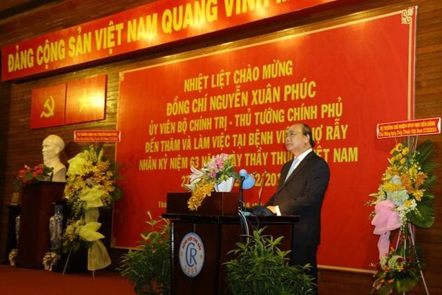 Thủ tướng Nguyễn Xuân Phúc phát biểu tại buổi gặp gỡ các bác sĩ BV Chợ Rẫy.