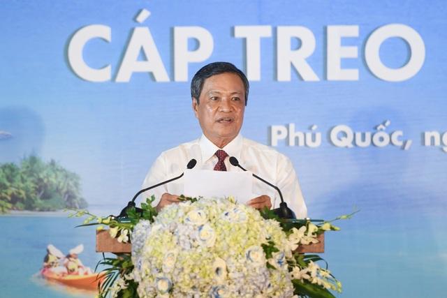 Ông Phạm Vũ Hồng - Chủ tịch UBND tỉnh Kiên Giang phát biểu tại Lễ khai trương Cáp treo Hòn Thơm