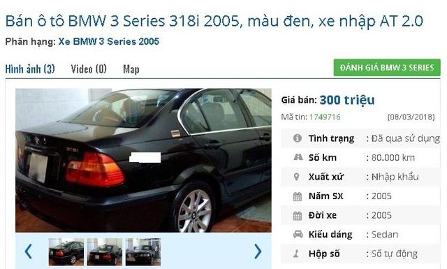 Chiếc BMW 3 Series 318i 2005, màu đen, xe nhập AT 2.0 này có giá 300 triệu đồng. Xe được quảng cáo là xe tốt nguyên bản 90%, bảo dưỡng định kỳ.