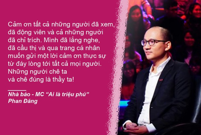 """Xem thêm: Phan Đăng lên tiếng sau nhiều lần bị chê khi dẫn """"Ai là triệu phú"""""""