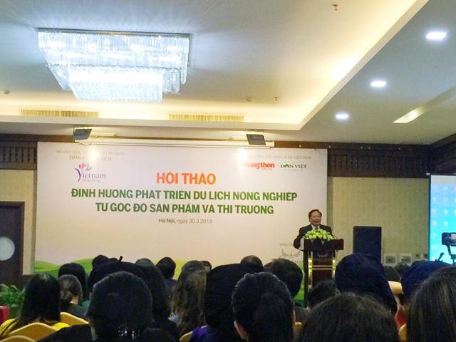 Tổng cục trưởng Tổng cục Du lịch Nguyễn Văn Tuấn khẳng định, ở góc độ sinh cảnh, Việt Nam hội tụ đầy đủ 4 phương diện để có thể phát triển du lịch nông nghiệp.