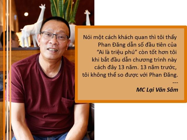 """Xem thêm: MC Lại Văn Sâm: """"Phan Đăng dẫn Ai là triệu phú tốt hơn tôi"""""""