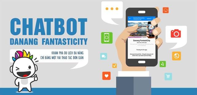 Chatbot Danang Fantasticity được tích hợp ngay trên nền tảng mạng xã hội được sử dụng nhiều nhất tại Việt Nam là Facebook và tương thích được với các điện thoại di động thông minh sử dụng hệ điều hành Android, IOS… có kết nối Internet thông qua 3G, Wifi.