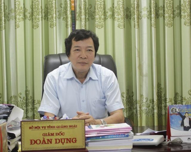 Ông Đoàn Dụng - Giám đốc sở Nội vụ tỉnh Quảng Ngãi khẳng định việc chấm lại một số bài thi được tổ chức chặt chẽ, khách quan.