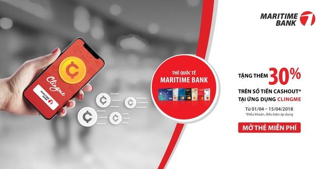 Maritime Bank phối hợp với ứng dụng Clingme mang đến ưu đãi tặng thêm 30% - 1