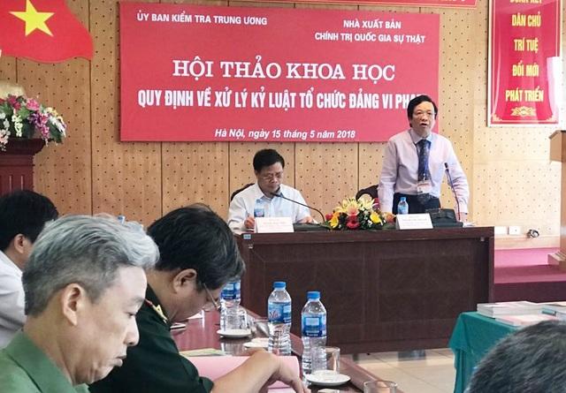 UB Kiểm tra Trung ương tổ chức hội thảo để hoàn thiện dự thảo sừa Quy định 263 năm 2014 của Bộ Chính trị