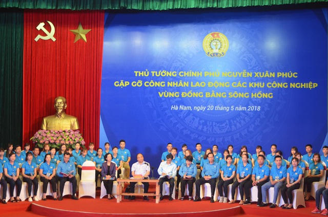 Thủ tướng Chính phủ Nguyễn Xuân Phúc gặp gỡ công nhân lao động các khu công nghiệp vùng đồng bằng sông Hồng