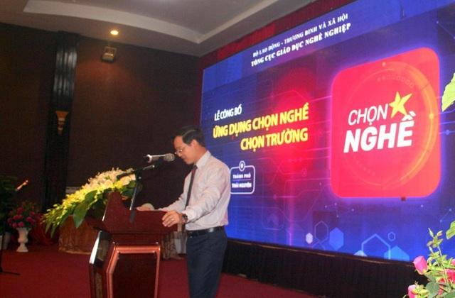 Ông Trương Anh Dũng - Tổng Cục phó Tổng cục GDNN - phát biểu tại Lễ ra mắt ứng dụng Chọn trường - chọn nghề.