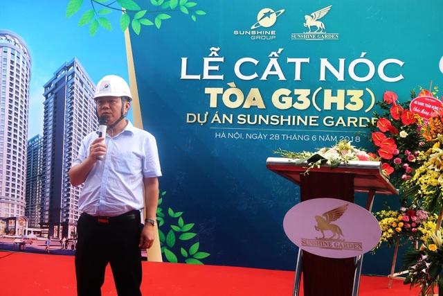 Ông Nguyễn Ngọc Sơn, Phó Tổng Giám đốc Tập đoàn Sunshine Group phát biểu tại buổi lễ cất nóc tòa G3 dự án Sunshine Garden.