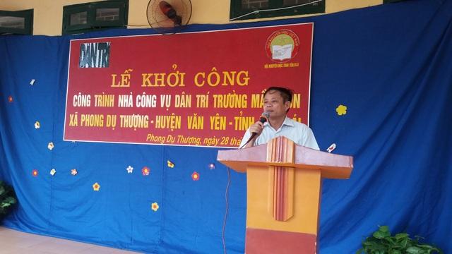 Ông Trần Văn Tho, Phó Chủ tịch Hội Khuyến học tỉnh Yên Bái cam kết sẽ phối hợp với chính quyền địa phương xây dựng 6 nhà công vụ Dân trí một cách nhanh nhất, tốt nhất có thể để kịp khánh thành nhân dịp khai giảng năm học mới 2019-2020