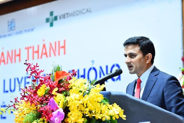 Ông Nilesh Shah, Tổng Giám đốc ngành hàng thiết bị điều trị, GE Healthcare khu vực Châu Phi, Đông Nam Á và Nam Á, GE Healthcare
